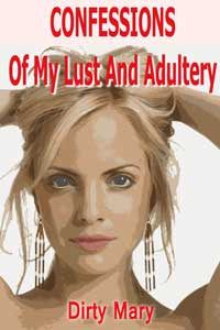 cover design for the book entitled Confessions Of My Lust And Adultery