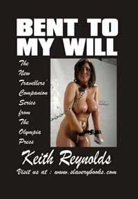 Bent To My Will by Keith Reynolds
