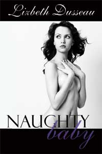 cover design for the book entitled Naughty Baby