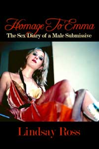 cover design for the book entitled Homage To Emma: The Sex Diary Of A Male Submissive