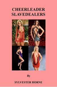 Cheerleader Slavedealers