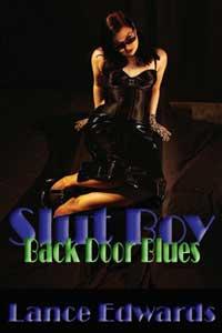 Slut Boy II: Back-door Blues by Lance Edwards