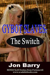 cover design for the book entitled Gybot Slaves: The Switch