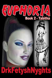 cover design for the book entitled Euphoria - Book 2 Tabitha