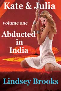 cover design for the book entitled Kate And Julia 1: Abducted In India