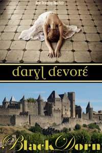 Black Dorn by Daryl Devore