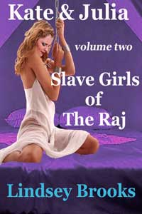 cover design for the book entitled Kate And Julia 2: Slave Girls Of The Raj