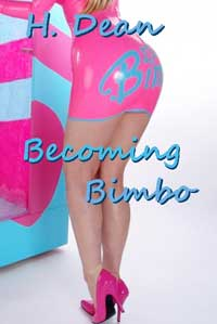 Becoming Bimbo by H. Dean