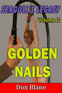 Seagull`s Legacy Volume 2 - Golden Nails