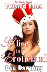 cover design for the book entitled Alice In Eroticland {a Twisted Fairy Tale}
