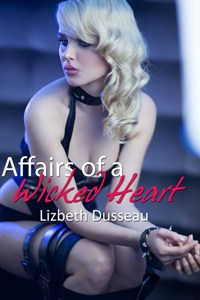 cover design for the book entitled Affairs Of A Wicked Heart
