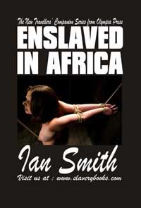 Enslaved In Africa by Ian Smith