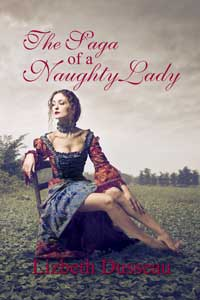 cover design for the book entitled The Saga Of A Naughty Lady