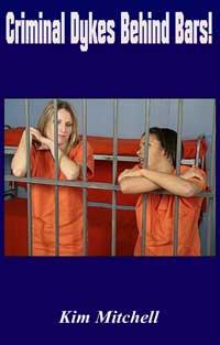Criminal Dyke Behind Bars!