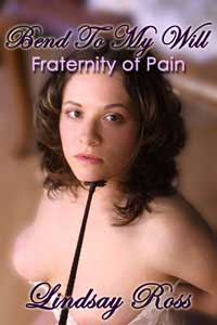 cover design for the book entitled Bend To My Will: Fraternity Of Pain