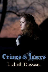 cover design for the book entitled Crimes & Lovers