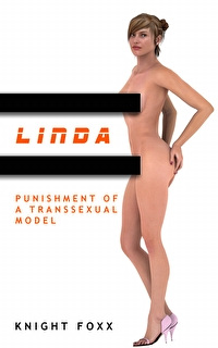 Linda - Punishment Of A Transsexual Model