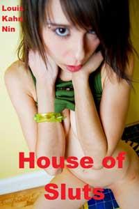 House Of Sluts