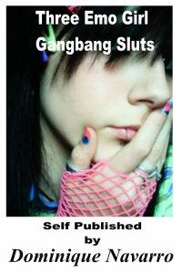 Three Emo Girl Gangbang Sluts!