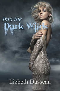 cover design for the book entitled Into The Dark Wilds