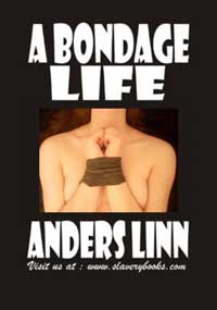 A Bondage Life by Anders Linn