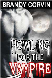 Howling Moon: Howling For The Vampire