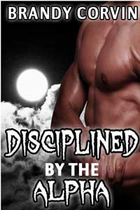 Howling Moon: Disciplined By The Alpha