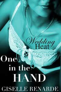 Wedding Heat: One In The Hand (car Sex Couples Erotica)