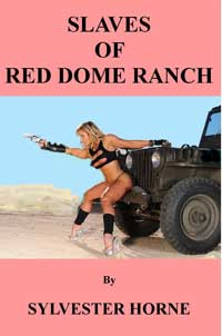 cover design for the book entitled Slaves Of Red Dome Ranch
