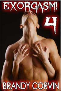 Exorgasm 4 Gay Paranormal Possession Priest Erotica