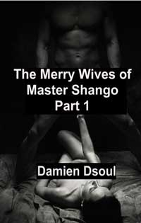 The Merry Wives Of Master Shango, Pt. One