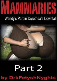 cover design for the book entitled Mammaries - Wendy;s Part In Dorothea