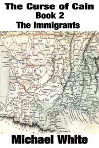 The Curse Of Cain - Book 2 - The Immigrants
