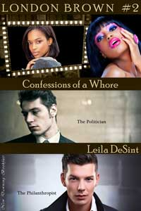 cover design for the book entitled Confessions Of A Whore #2 (london Brown #2)