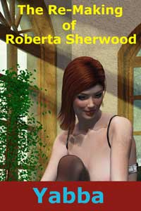 cover design for the book entitled The Re-making Of Roberta Sherwood