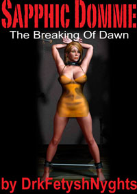 cover design for the book entitled Sapphic Domme - The Breaking Of Dawn - Part 1