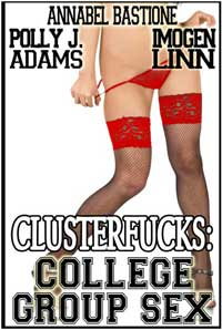 Clusterfucks: College Group Sex
