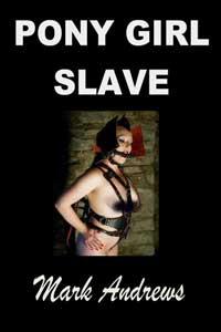 Pony Girl Slave
