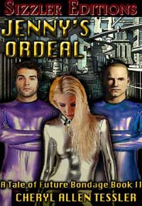 Jenny`s Ordeal - Bondage In The Year 2035 Book 1