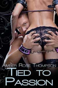 cover design for the book entitled Tied To Passion