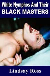 White Nymphos & Their Black Masters