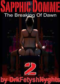 Sapphic Domme - The Breaking Of Dawn 2 by drkfetyshnyghts
