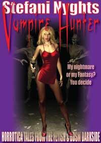 Stefani Nyghts - Vampire Hunter