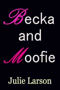 Becka And Moofie