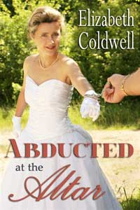 cover design for the book entitled Abducted At The Altar