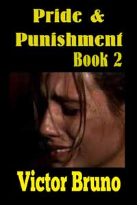 Pride And Punishment (book Two) by Victor Bruno