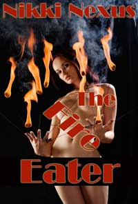 The Fire Eater (wickedly Kinky Carnival Sex)