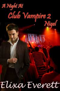 cover design for the book entitled A Night At Club Vampire 2: Nigel