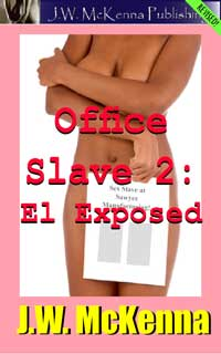 Office Slave II: El Exposed