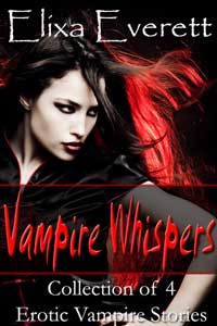 The Vampire Whispers Bundle: Collection Of 4 Dark Erotic Stories